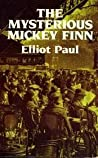The Mysterious Mickey Finn (Homer Evans, #1)