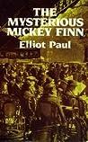 The Mysterious Mickey Finn (Homer Evans, #1)