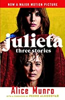 Julieta: Three Stories That Inspired the Movie