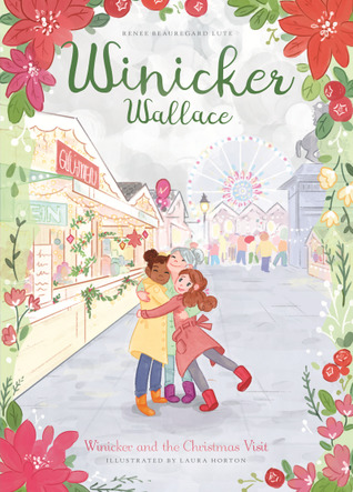 Winicker and the Christmas Visit (Winicker Wallace)
