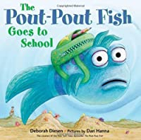 The Pout- Pout Fish Goes to School