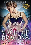 Elizabeth and the Magic of Dragons