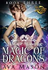 Elizabeth and the Magic of Dragons (Fated Alpha, #3)