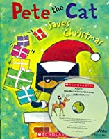 Pete the Cat Saves Christmas (with Read Along CD)