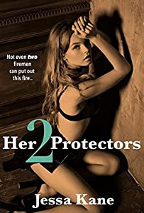 Her 2 Protectors
