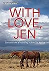 With Love, Jen: Letters from a boarding school in Africa