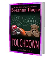 Touchdown (Game Plan, #4)