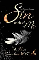 Sin With Me (Original Sin Series Book One)