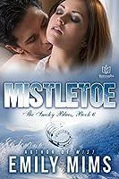 Mistletoe (Smoky Blues Book 6)