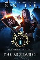 The Red Queen (Wonderland University #1)