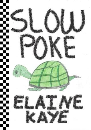 Slow Poke