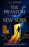 The Phantom of New York: Volume II - The Sword and the Circus