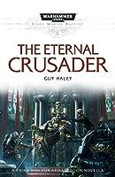 The Eternal Crusader (War for Armageddon Book 3)