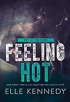 Feeling Hot (Out of Uniform, #3)