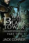 The War of the Black Tower: Part Two: Revenge of the Dragon