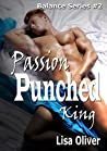 Passion Punched King (Balance #2)