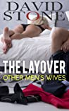 The Layover: Other Men's Wives
