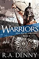 Warriors (Mud, Rocks, and Trees #4)