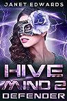 Defender (Hive Mind #2)