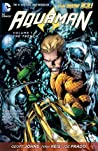 Aquaman, Volume 1 by Geoff Johns