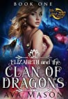 Elizabeth and the Clan of Dragons (Fated Alpha, #1)