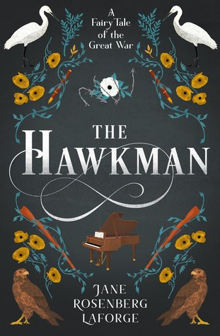 The Hawkman: A Fairy Tale of the Great War