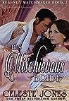 His Mischievous Bride (Regency Matchmaker, #2)