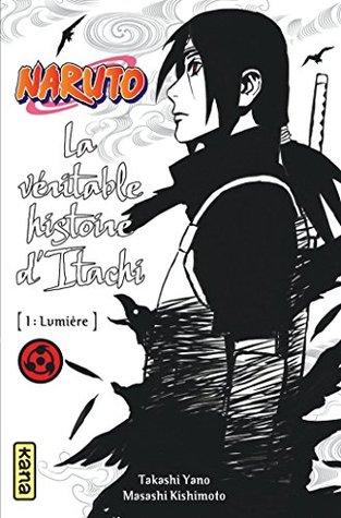 Naruto Êルト Ã'¤ã'¿ãƒçœŸä¼ Å…‰æ˜Žç¯‡ Naruto Itachi Shinden Kōmyō Hen By Masashi Kishimoto