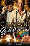 Champagne Spiced Omega (The Hollydale Omegas, #4)