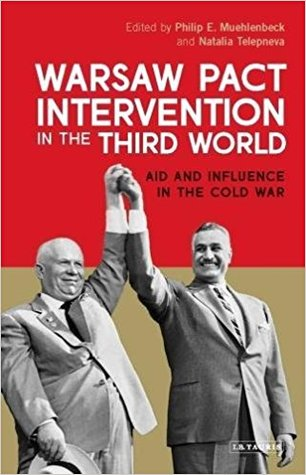 Warsaw Pact Intervention in the Third World: Aid and Influence in the Cold War