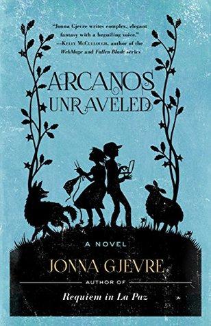 Arcanos Unraveled by Jonna Gjevre
