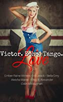 Victor, Echo, Tango, Love