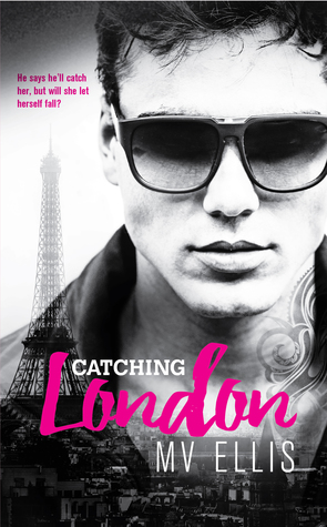 Catching London (Heartless Few #1)