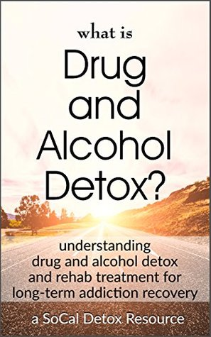 What Is Drug and Alcohol Detox? by Jeremiah Armstrong