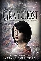 Grayghost (Olive Kennedy, Fairy World M.D., #7)