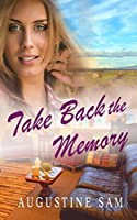 Take Back the Memory