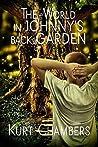 The World in Johnny's Back Garden