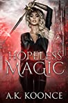Hopeless Magic (The Hopeless, #1)