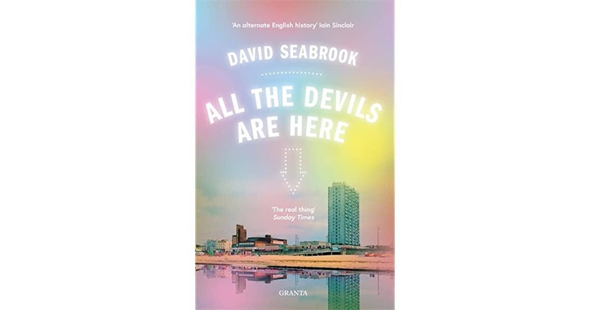a literary analysis of all the devils are here by david seabrook 楽天koboで「all the devils are here」(david seabrook)を読もう twenty years ago, in a series of mysterious, incandescent writings, david seabrook told of the places he knew best: the.