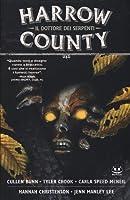 Harrow County, Vol. 3: Il dottore dei serpenti