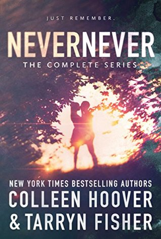Never Never: The Complete Series (Never Never, #1-3)
