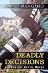 Deadly Decisions - A Natalie North Novel