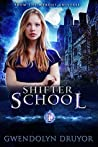 Shifter School: A Wyrdos Universe Novel