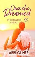 Once She Dreamed - In Sehnsucht vereint