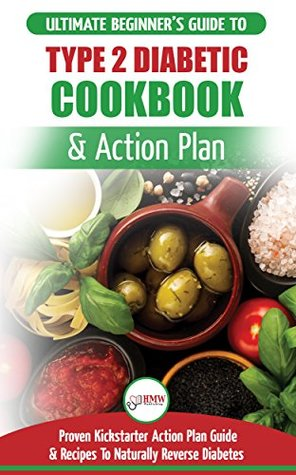 Type 2 Diabetes Cookbook Action Plan The Ultimate