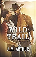 Wild Trail (Clean Slate Ranch, #1)