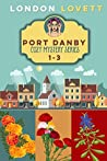 Port Danby Cozy Mystery Series 1-3 (Port Danby Mystery #1-3)