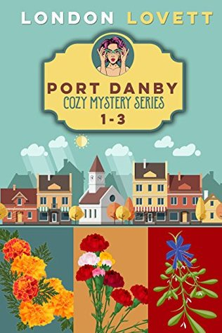 Port Danby Cozy Mystery Series 1-3