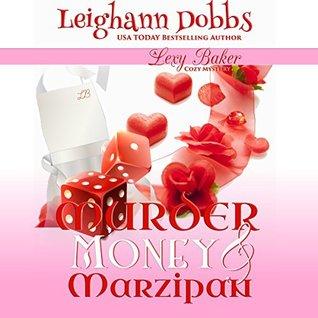 Murder, Money & Marzipan (Lexy Baker #3)