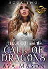 Elizabeth and the Call of Dragons (Fated Alpha, #2)